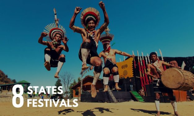8 States 8 Festivals – Festivals of Northeast