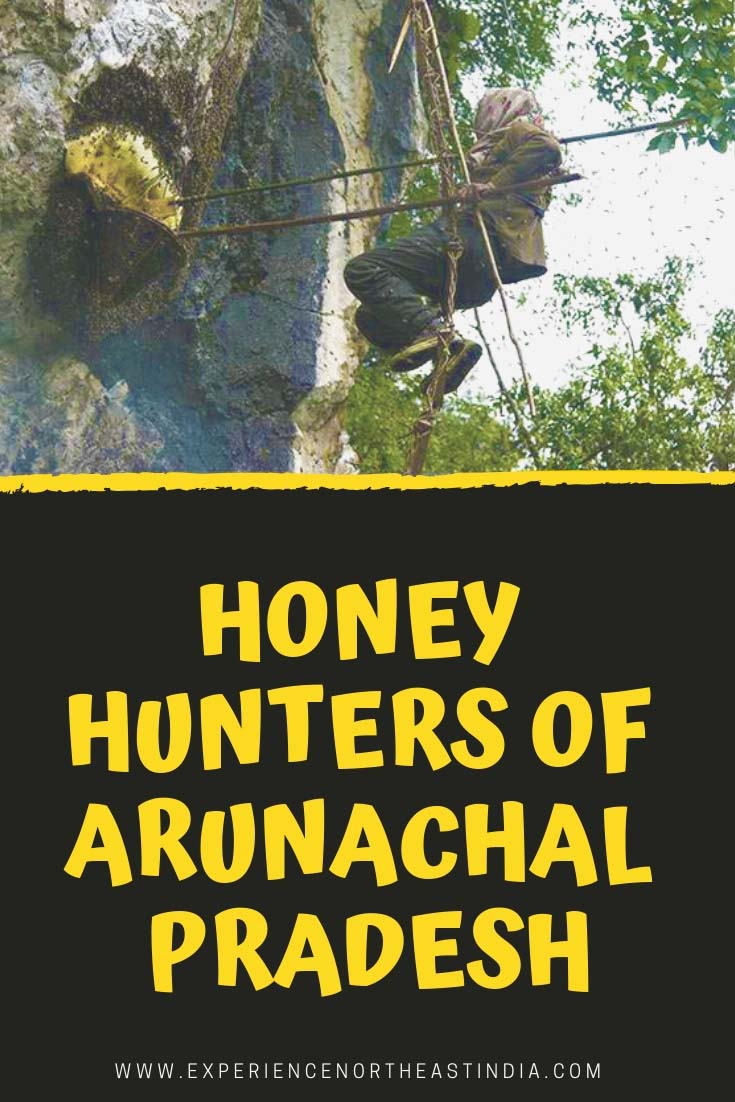 Honey Hunters of Arunachal Pradesh - Shertukpen community