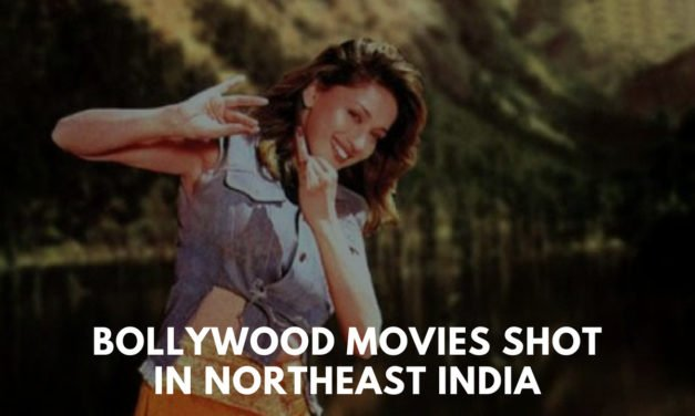 Bollywood in Northeast – films shot in Northeast India