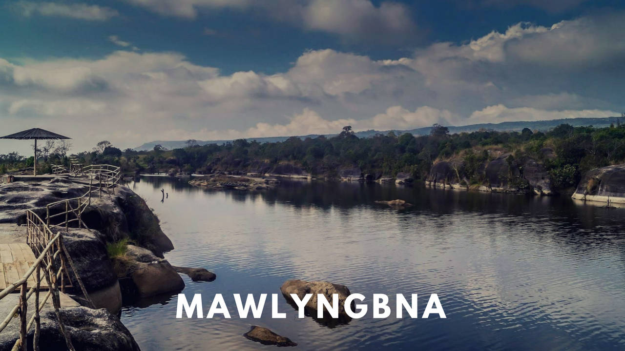 Mawlyngbna, a destination for adventure enthusiast in Meghalaya
