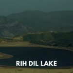 Rih Dil Lake – largest lake of Mizoram lying in Myanmar