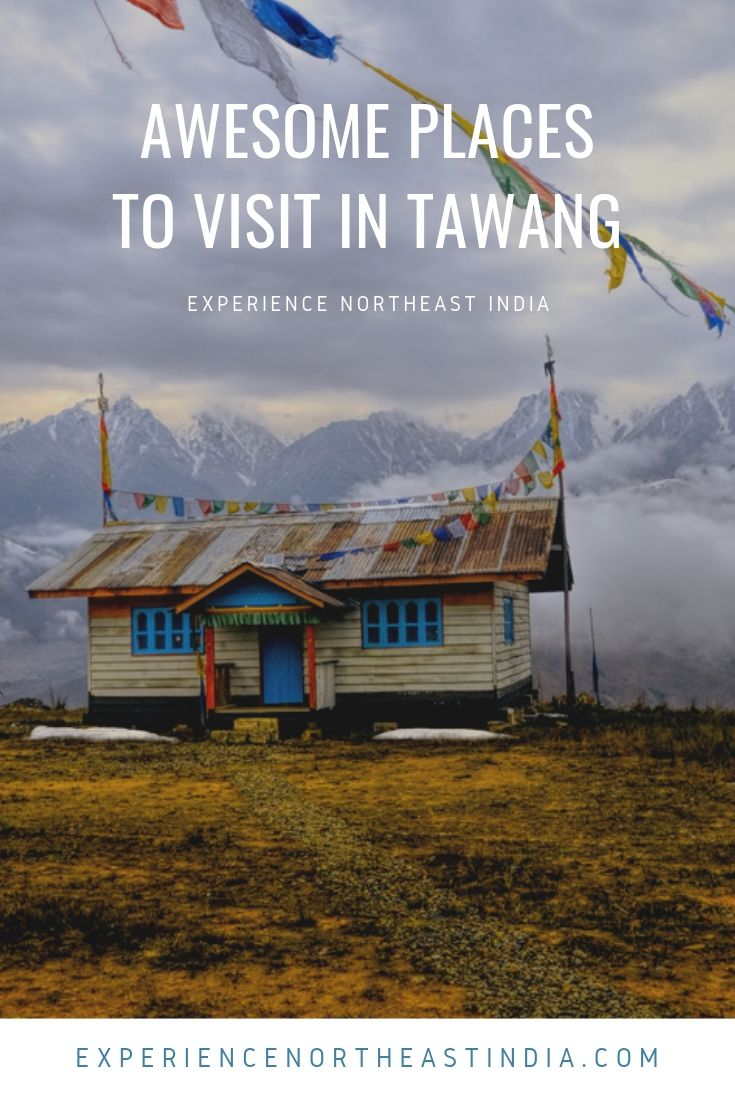 Places to visit in Tawang Arunachal